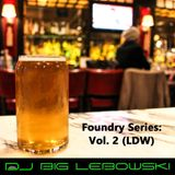 Foundry Series: Vol. 2 (LDW)