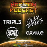 Horizon Podcast #50 with Axville
