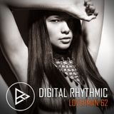 Digital Rhythmic - Loverman_62 (KissFM 2.0 Radio Show)