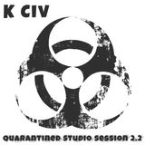 Quarantined Studio Session 2.2