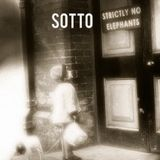 Sotto - Strictly No Elephants Ep 2, Pt 1