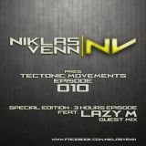 Niklas Venn - Tectonic Movements (Episode 010 feat. Lazy M)