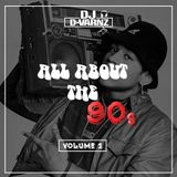 DJ D-VARNZ- ALL ABOUT THE 90s Vol 1