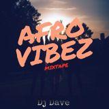 Afro Vibez Mixtape #1