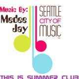 Summer Club 2011 @ Mixed By Medee Jay