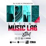 Latino Music Lab EP. 12 ((Ft. DJ Mike Carbonell))