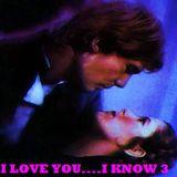I LOVE YOU....I KNOW 3