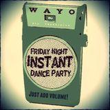 Friday Night Dance Party -  January 6, 2017 WAYO 104.3