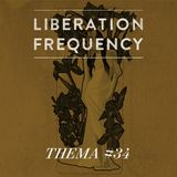 Liberation Frequency Thema #34