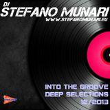 INTO THE GROOVE - DEEP SELECTION DECEMBER 2013 - DJ STEFANO MUNARI