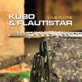 Kubo & Flautistar ( live flute ) - Without you (D&B mix) - 05/2011