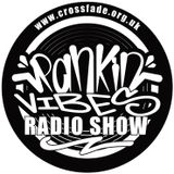 Rankin Vibes pon Crossfade.org.uk   (08/08/2015)