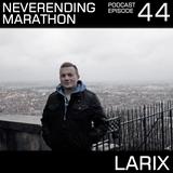 Neverending Marathon Podcast Episode 044 with Larix (2012-01-07)