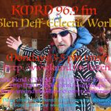 Glen Neffs Eclectic World with THE TECHNO SADHU ON KMRD.FM 96.9