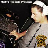 Mistyc Records Presents ** The Rhythm-Fixxer** on IN PROGRESS RADIO