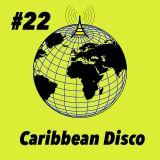 Global Groove #22 Caribbean Disco