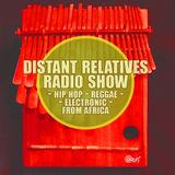 Distant Relatives, The Modern Sound From Africa #195
