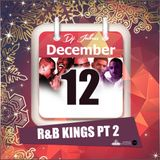 Jukess Advent Calendar - 12th December: R&B Kings Pt.2