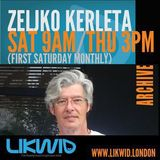 ZELJKO KERLETA archives on LIKWID Radio (06)