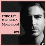 Podcast #76 - Monomood [Etui Records]