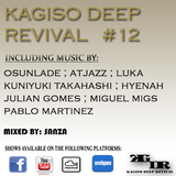 KAGISO DEEP REVIVAL_-_SHOW # 12 (MIXED BY SANZA)