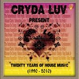 Cryda Luv' - Twenty Years of House Music Volume I (1990 - 2010 )