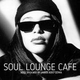 Soul Lounge Café [ Soul Diva Mix ]
