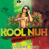 Kool Nuh Volume 2 Reggae Edition