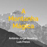 A Montanha Mágica - Programa #52