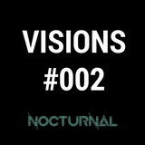 Visions by Nocturnal - (Deep House #002)