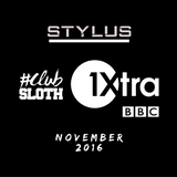 @DjStylusUK - BBC 1Xtra Club Sloth Mix (Nov 16)