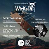 ETAYO JD - WICKED 7 RADIO SHOW - IBIZA LIVE RADIO 13 - 10 - 2018