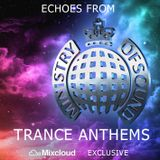 Echoes from Ministry of Sound [Trance Anthems]