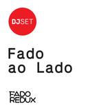 Fado Redux #2 / Fado ao Lado / Mike Stellar /