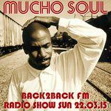 Mucho Soul B2B Radio Show 22.03.15