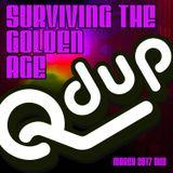 Qdup presents Surviving The Golden Age Mix (March 2017)