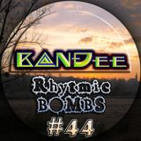 B@NĐee - ✪ Rhytmic BOMBS #44 ✪