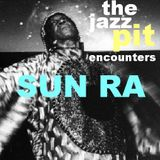 The Jazz Pit Vol 2 : Sun Ra
