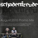 Schadenfreude - August 2010 Promo Mix