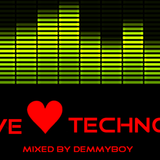 We Love Techno - Mixed by Demmyboy