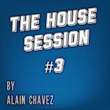 The House Session #3