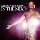 Whitney Houston - In The Mix