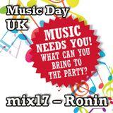 Music Day UK - mix series 17 - Ronin