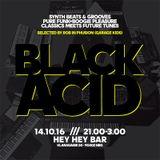 BLACK ACID #3 - 14.10.16 - PART1