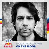 On the Floor - D'Julz at Bass Culture, Rex Club, Paris