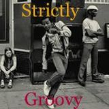 STRICTLY GROOVY !!!