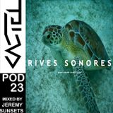 PODCASTEL  #23  Mixed by  JEREMY SUNSETS