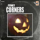 Funky Corners Show #400 10-25-2019 Halloween Special