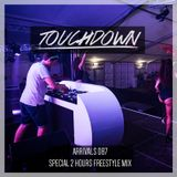 Touchdown - Arrivals 087 (Special 2 Hour Freestyle Mix) (07-26-2018)