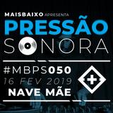 Pressão Sonora - 16-02-2019